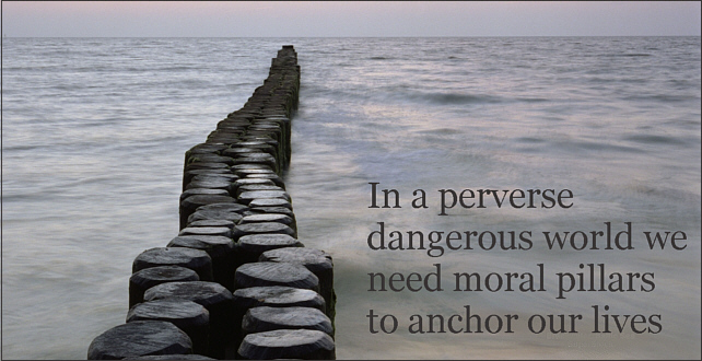 Moral anchors in a perverse world